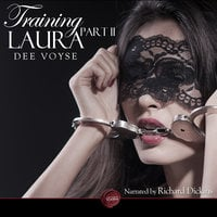 Training Laura: Part 2 - Dee Voyse
