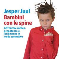 Bambini con le spine - Juul Jesper