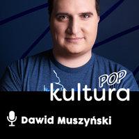 Podcast - #01 Kulturalnie naEKRANIE: Arnold Schwarzenegger - Dawid Muszyński