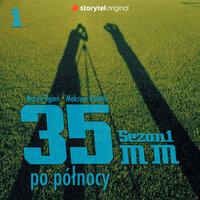 Podcast - #01 35mm po północy: inspiracje i My - Marek Ogień,Maksym Rudnik