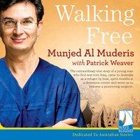 Walking Free - Munjed Al Muderis