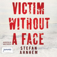 Victim Without a Face - Stefan Ahnhem