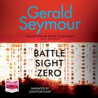 Battle Sight Zero - Gerald Seymour