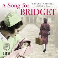 A Song for Bridget - Phyllis Whitsell