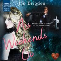As Weekends Go - Jan Brigden