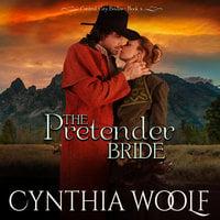 The Pretender Bride - Cynthia Woolf