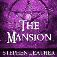 The Mansion - Stephen Leather