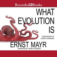 What Evolution Is - Ernst Mayr