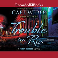 Trouble in Rio - Carl Weber, M.T. Pope