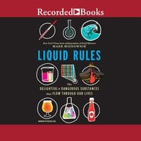 Liquid Rules - Mark Miodownik