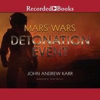 Detonation Event - John Andrew Karr