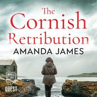 The Cornish Retribution - Amanda James