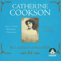 Bill Bailey's Daughter - Catherine Cookson