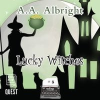 Lucky Witches - A.A. Albright
