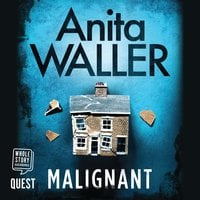 Malignant - Anita Waller