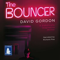 The Bouncer - David Gordon