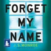 Forget My Name - J.S. Monroe