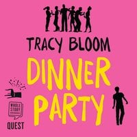 Dinner Party - Tracy Bloom