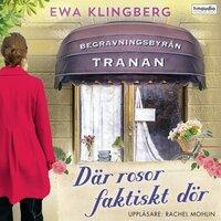 Där rosor faktiskt dör - Ewa Klingberg