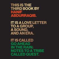 Go Ahead in the Rain - Hanif Abdurraqib