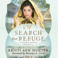 A Search for Refuge - Kristi Ann Hunter