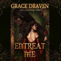 Entreat Me - Grace Draven