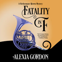 Fatality in F - Alexia Gordon
