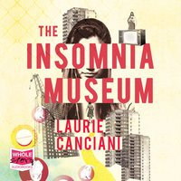 The Insomnia Museum - Laurie Canciani