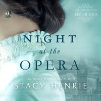Night at the Opera - Stacy Henrie