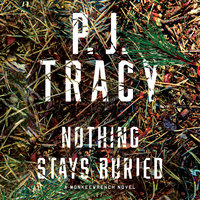 Nothing Stays Buried - P. J. Tracy