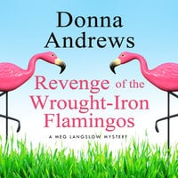 Revenge of the Wrought-Iron Flamingos - Donna Andrews