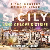 Sicily: Land of Love and Strife - John Julius Norwich