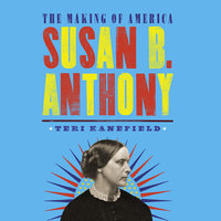 Susan B. Anthony - Teri Kanefield