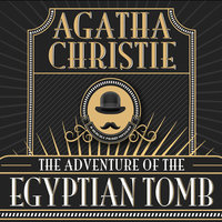 The Adventure of the Egyptian Tomb - Agatha Christie