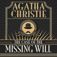 The Case of the Missing Will - Agatha Christie