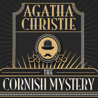 The Cornish Mystery - Agatha Christie
