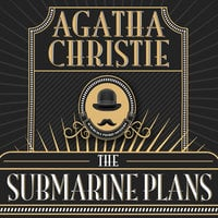 The Submarine Plans - Agatha Christie
