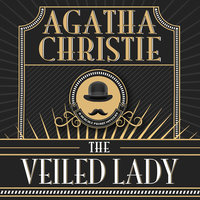 The Veiled Lady - Agatha Christie