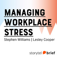 Managing Workplace Stress - Stephen Williams