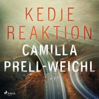 Kedjereaktion - Camilla Prell-Weichl