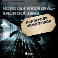 Akademisk bombterror - Diverse