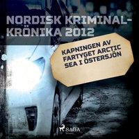 Kapningen av fartyget Arctic Sea i Östersjön - Diverse