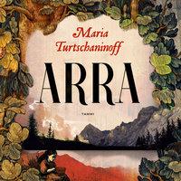 Arra - Maria Turtschaninoff