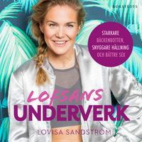 Lofsans underverk: Starkare bäckenbotten, snyggare hållning och bättre sex - Lovisa Sandström
