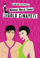 Jigolo Cinayeti - Mehmet Murat Somer