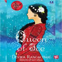 Queen of Ice - Devika Rangachari