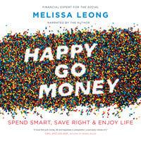 Happy Go Money - Melissa Leong