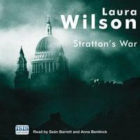 Stratton's War - Laura Wilson