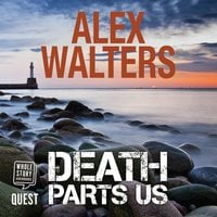 Death Parts Us: a serial killer thriller - Alex Walters