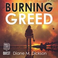 Burning Greed - Diane Dickson